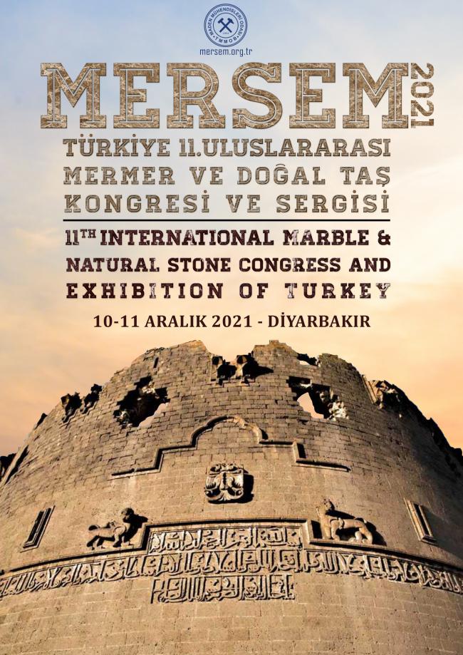 TÜRKİYE 11.ULUSLARARASI MERMER VE DOĞAL TAŞ KONGRESİ VE SERGİSİ (10-11 ARALIK 2021)